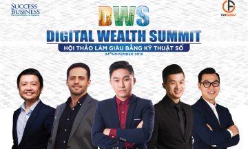 Hội thảo Khởi nghiệp và làm giàu bằng công nghệ kỹ thuật số – Digital Wealth Summit Việt Nam 2018